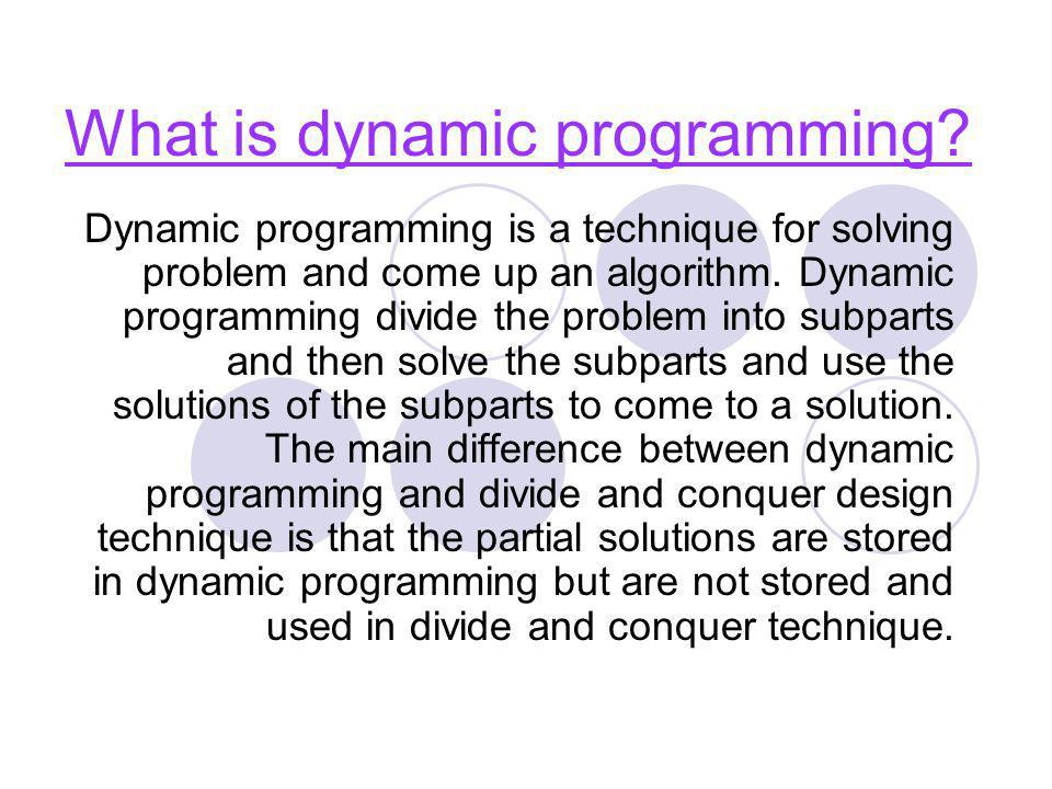 What is dynamic programming