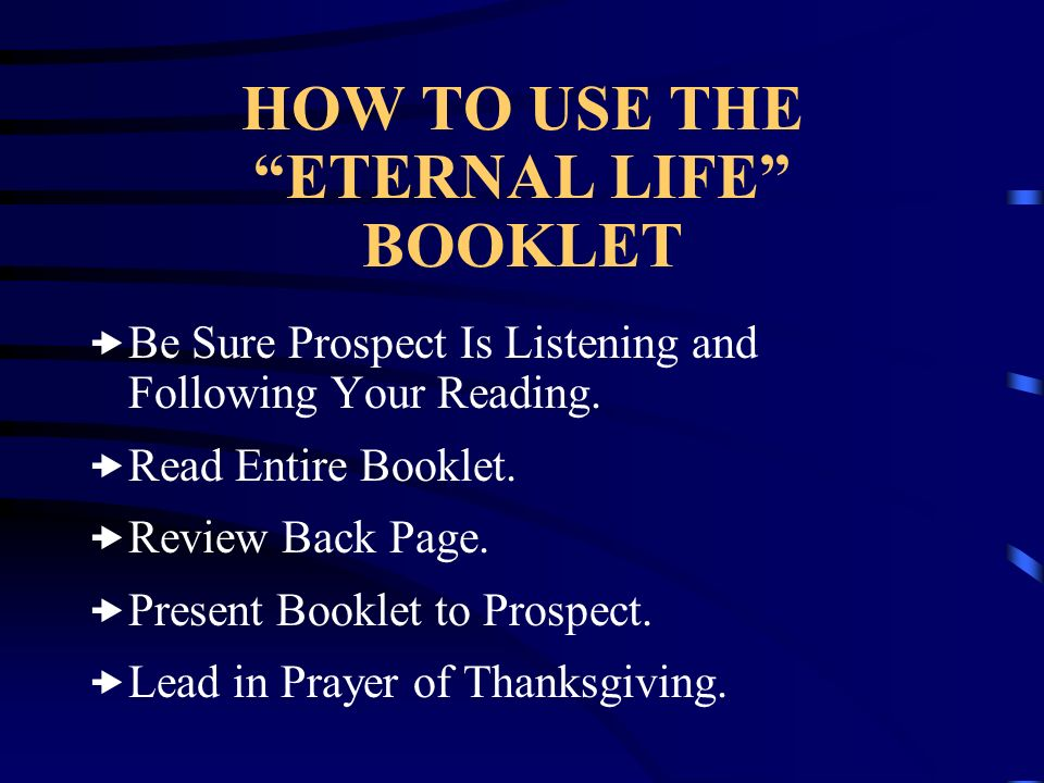 HOW TO USE THE ETERNAL LIFE BOOKLET