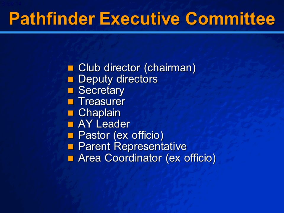 Pathfinder Executive Committee