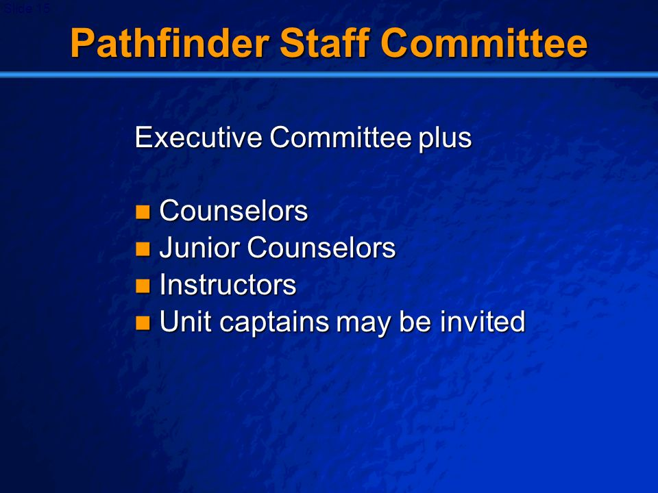Pathfinder Staff Committee