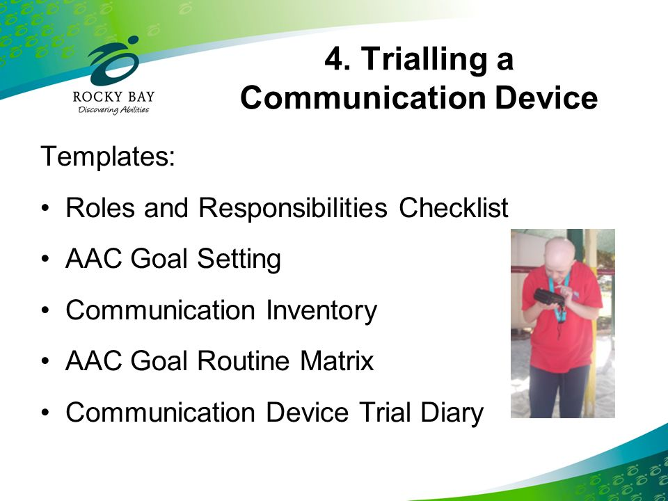 4. Trialling a Communication Device