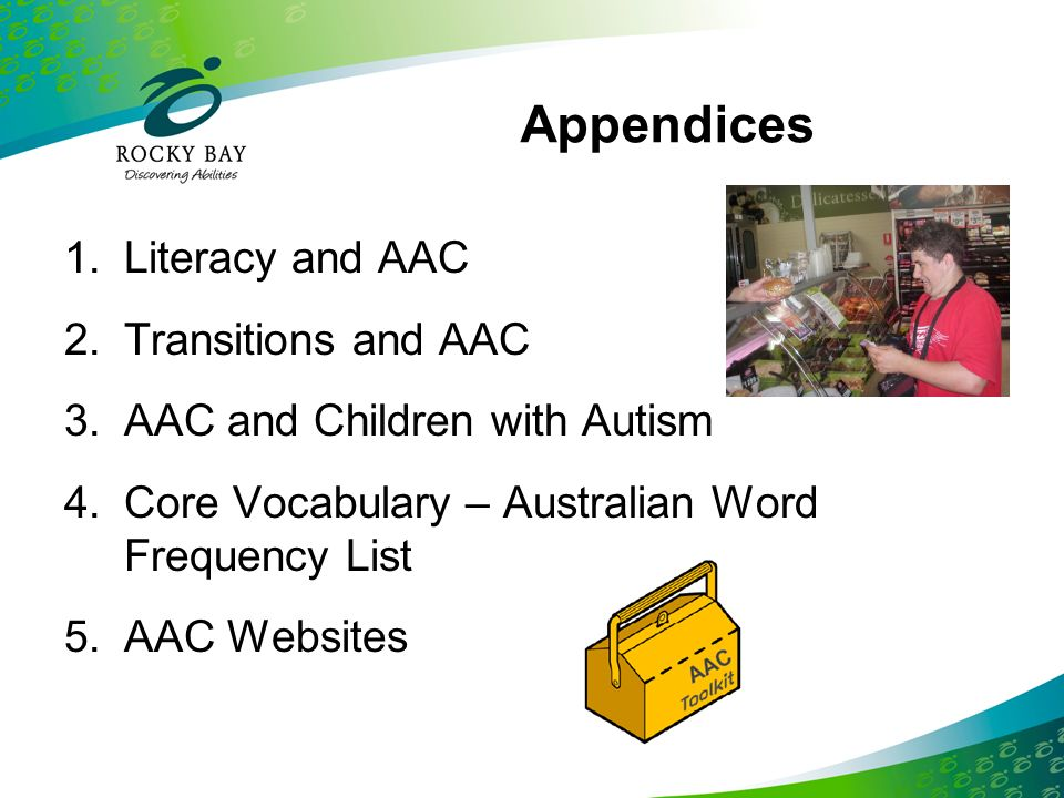 Appendices Literacy and AAC Transitions and AAC