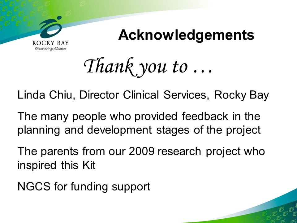 Thank you to … Acknowledgements