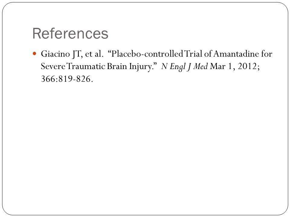 References Giacino JT, et al.