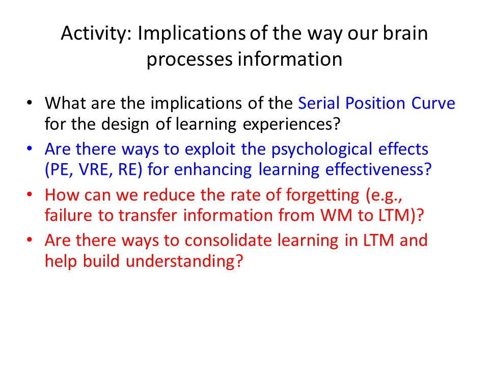Activity: Implications of the way our brain processes information