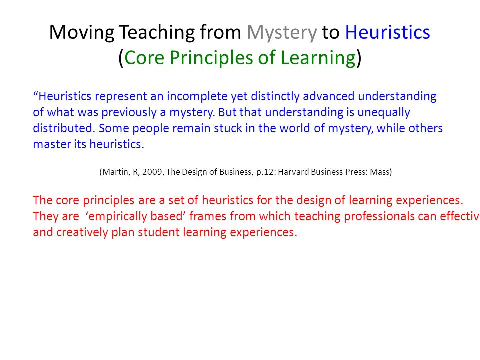 Moving Teaching from Mystery to Heuristics (Core Principles of Learning)