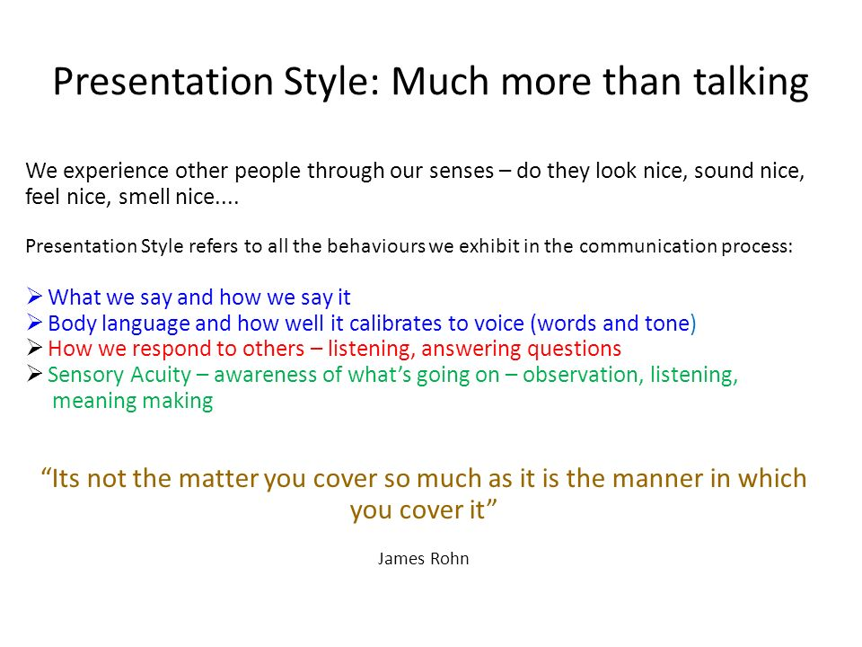 Presentation Style: Much more than talking