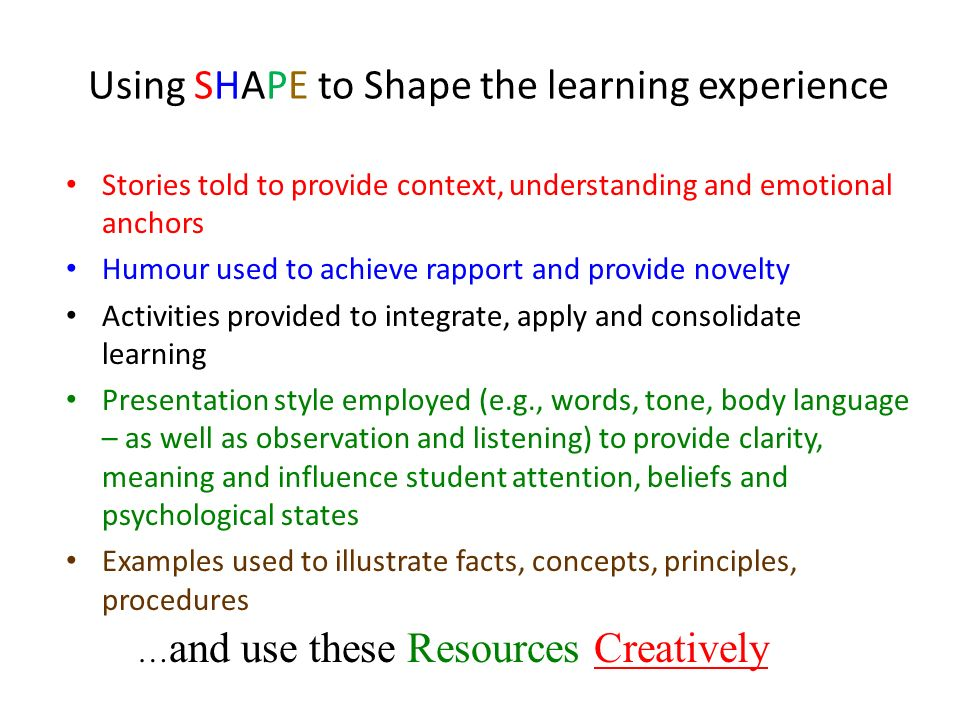 Using SHAPE to Shape the learning experience