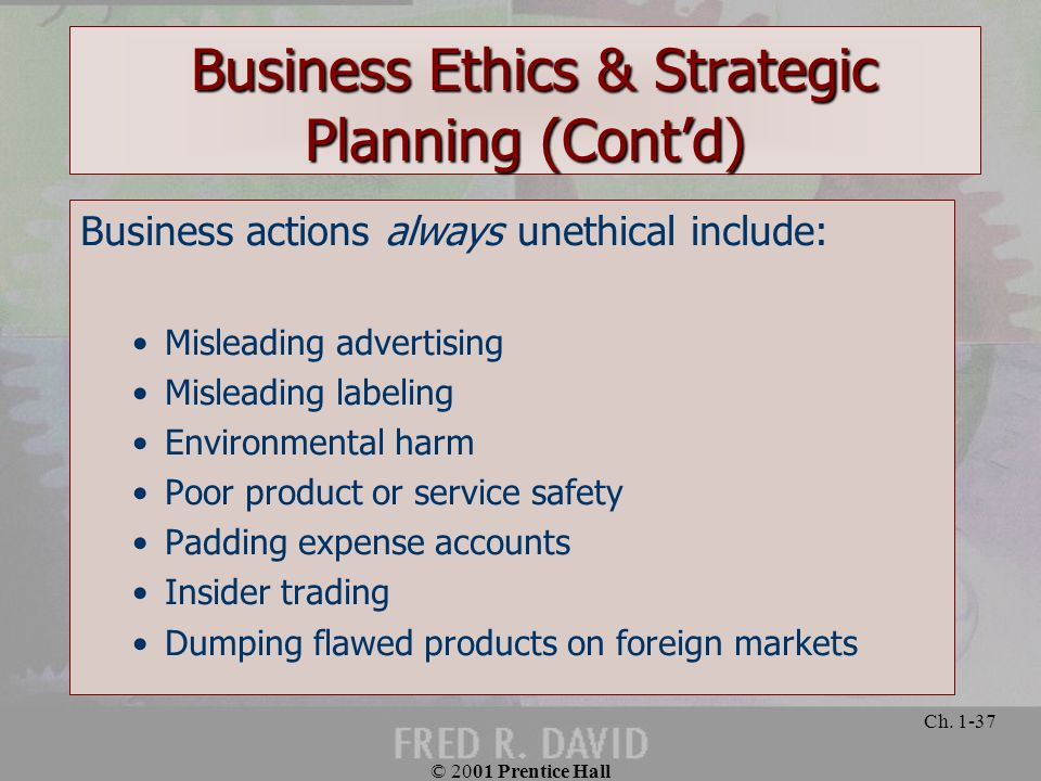 Business Ethics & Strategic Planning (Cont'd)
