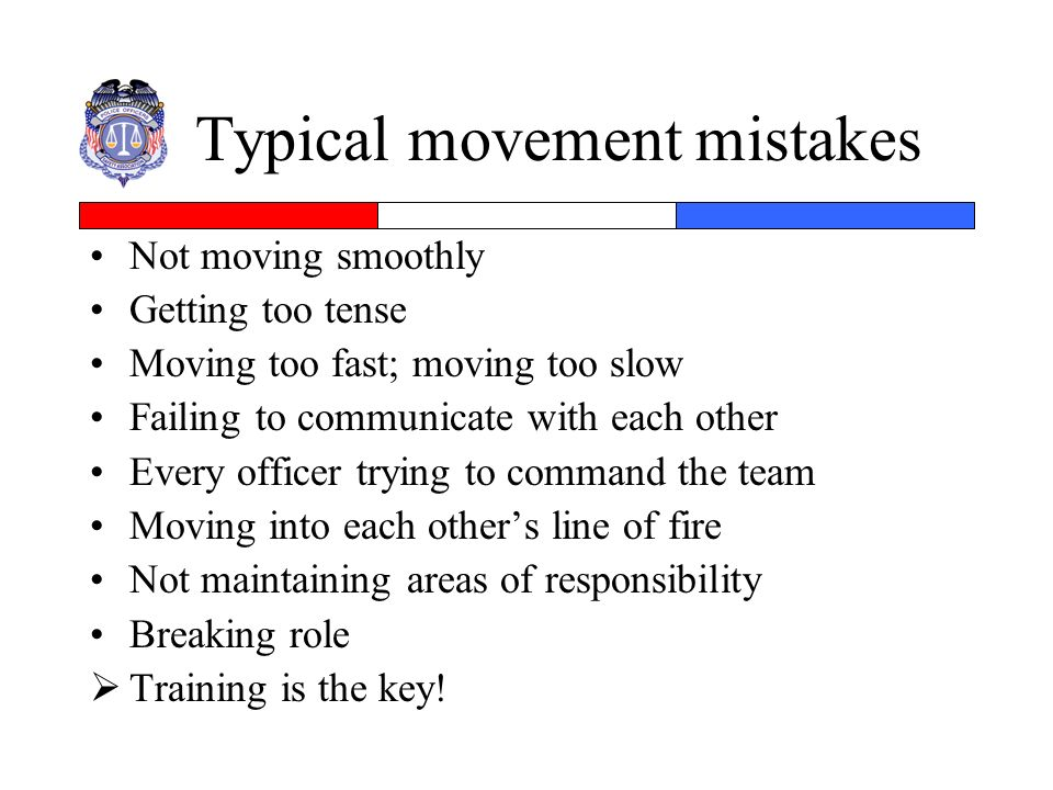 Typical movement mistakes