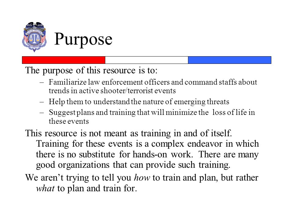 Purpose The purpose of this resource is to: