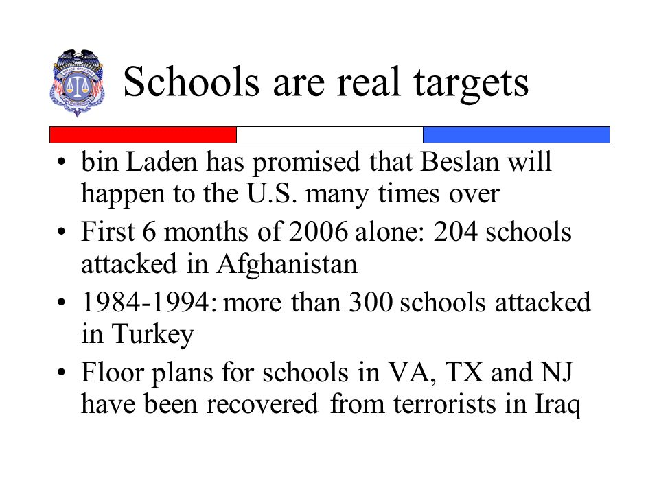 Schools are real targets