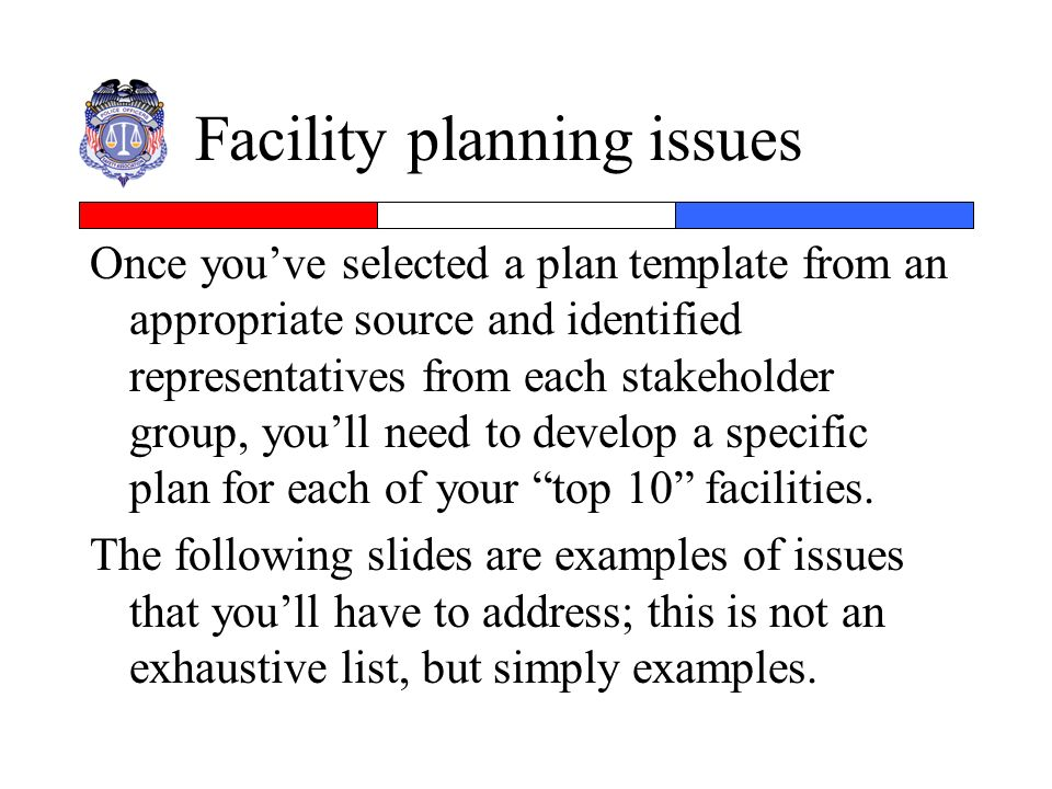Facility planning issues