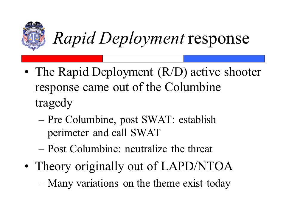 Rapid Deployment response