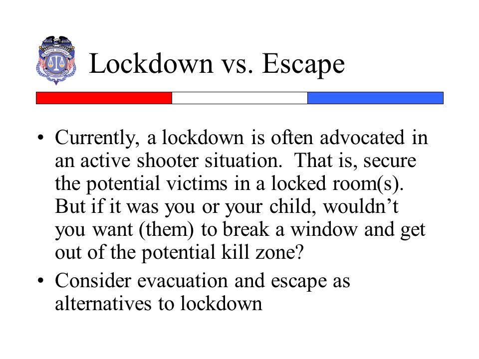 Lockdown vs. Escape