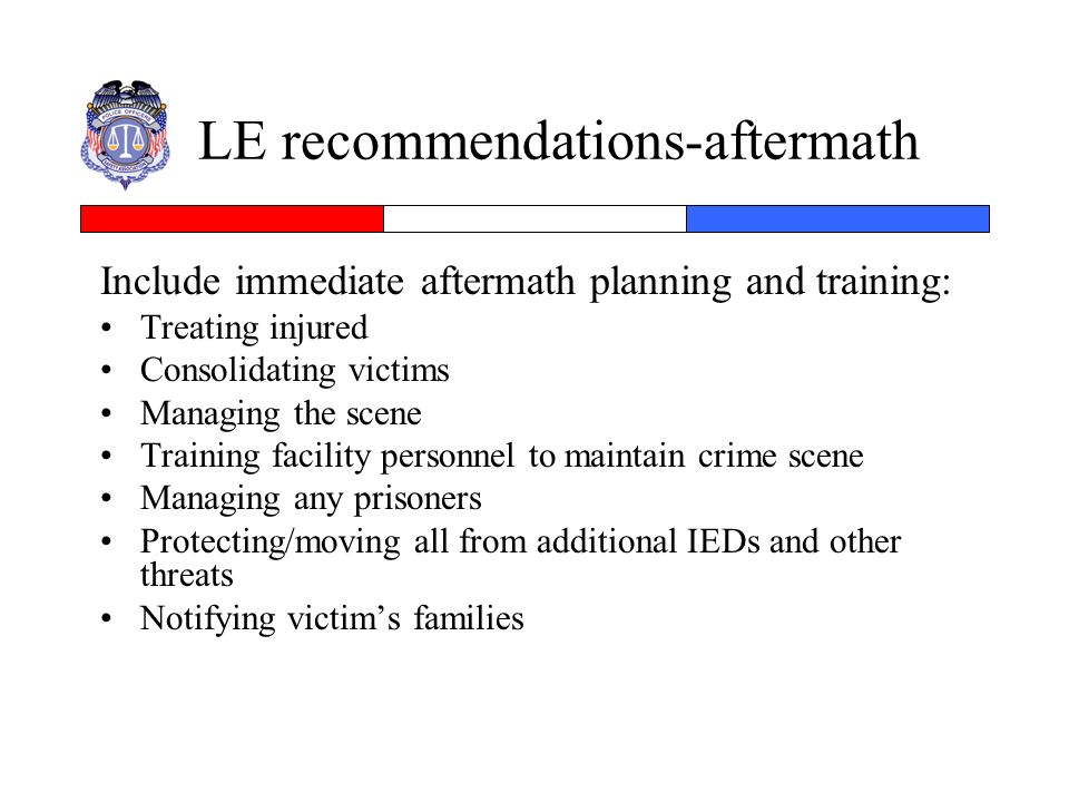 LE recommendations-aftermath