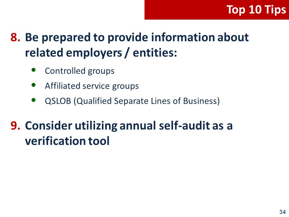 9. Consider utilizing annual self-audit as a verification tool