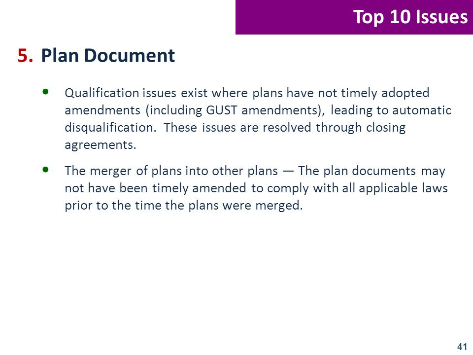 Top 10 Issues 5. Plan Document