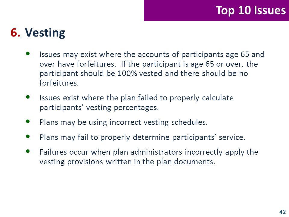 Top 10 Issues 6. Vesting.