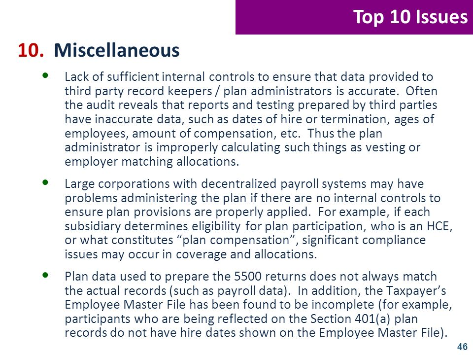 Top 10 Issues 10. Miscellaneous