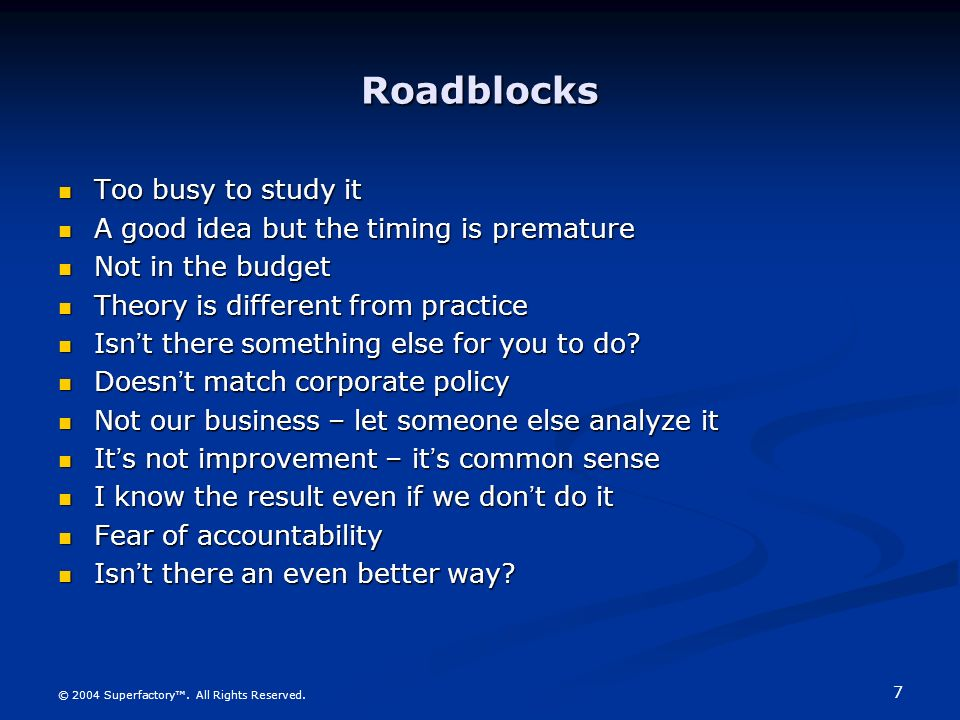 Roadblocks Too busy to study it