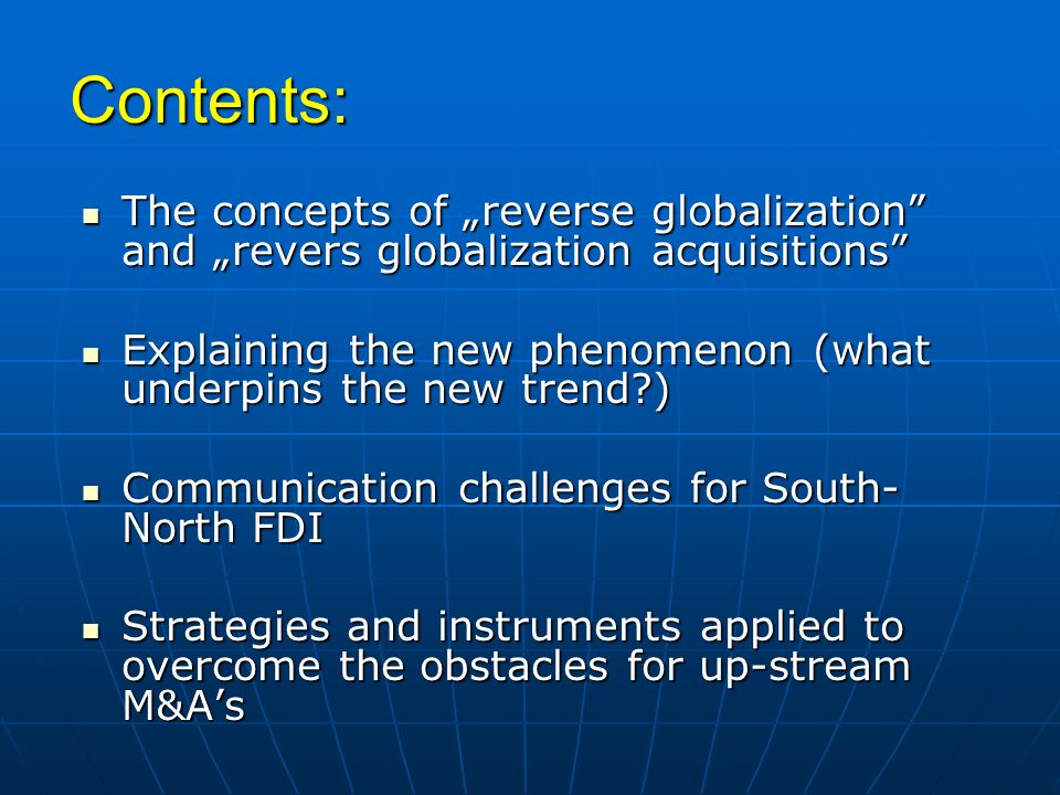 "Contents: The concepts of ""reverse globalization and ""revers globalization acquisitions"