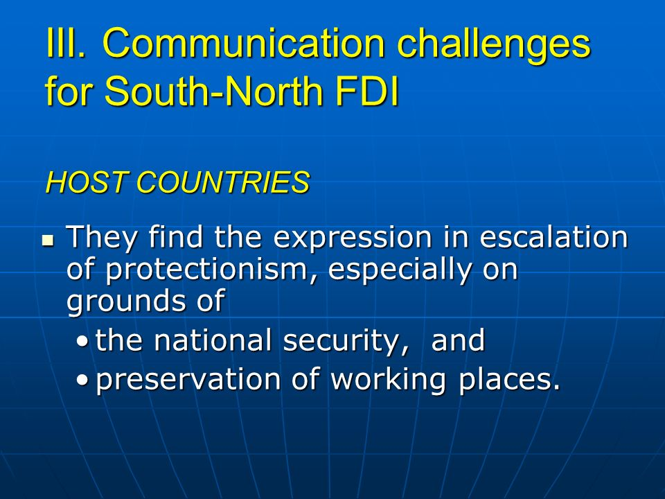 III. Communication challenges for South-North FDI HOST COUNTRIES