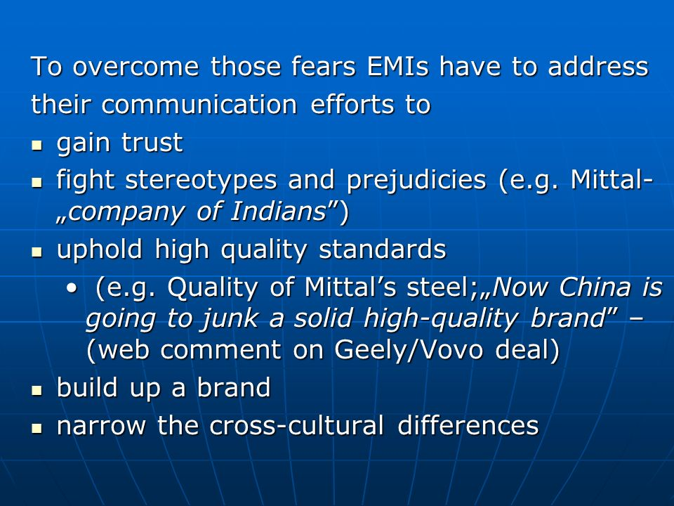 To overcome those fears EMIs have to address