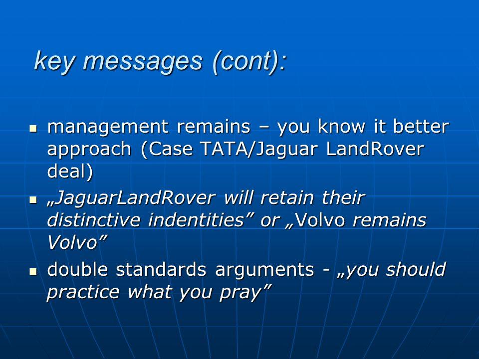 key messages (cont): management remains – you know it better approach (Case TATA/Jaguar LandRover deal)