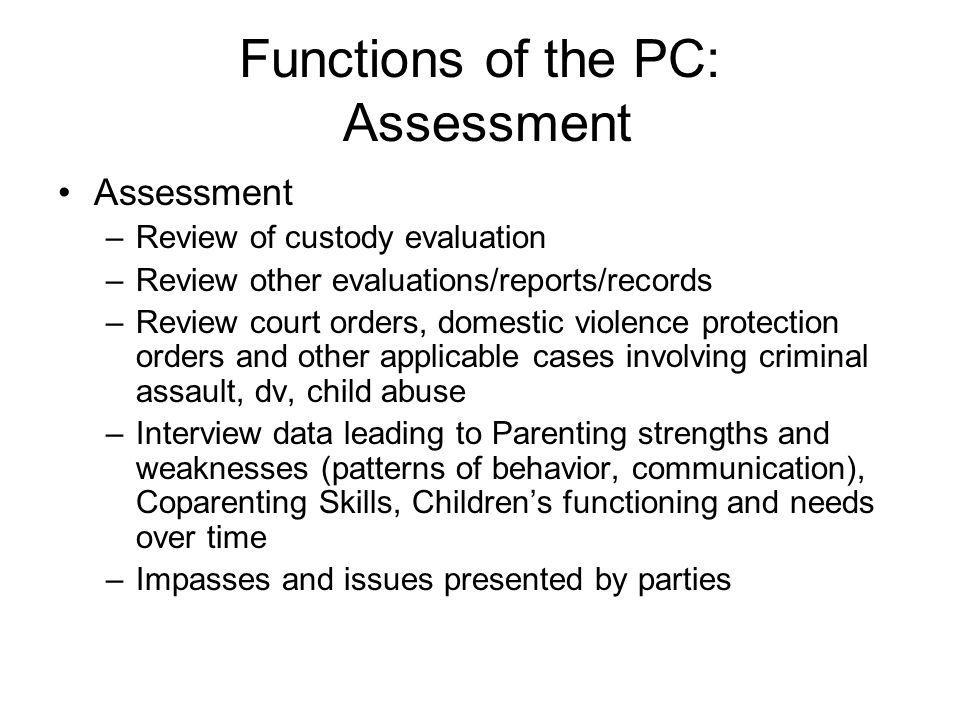 Functions of the PC: Assessment