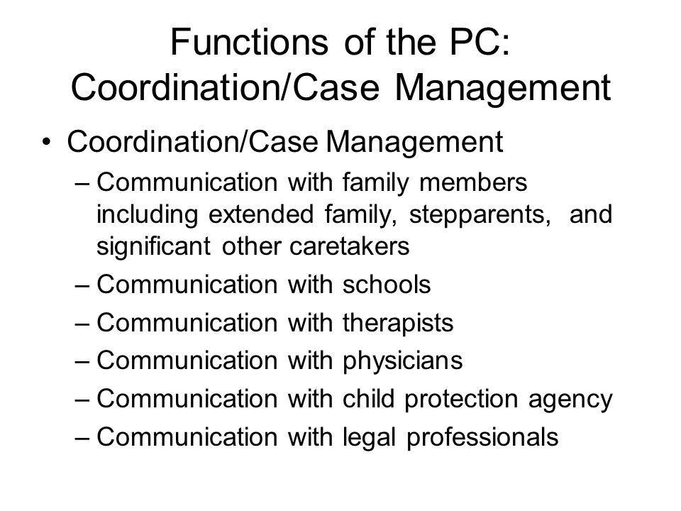 Functions of the PC: Coordination/Case Management