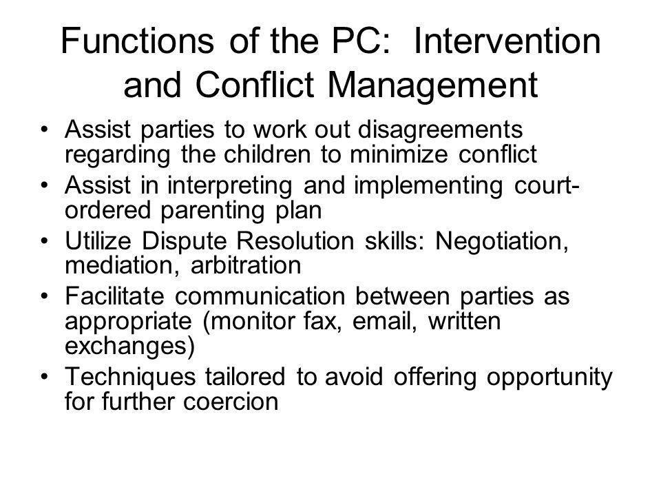 Functions of the PC: Intervention and Conflict Management