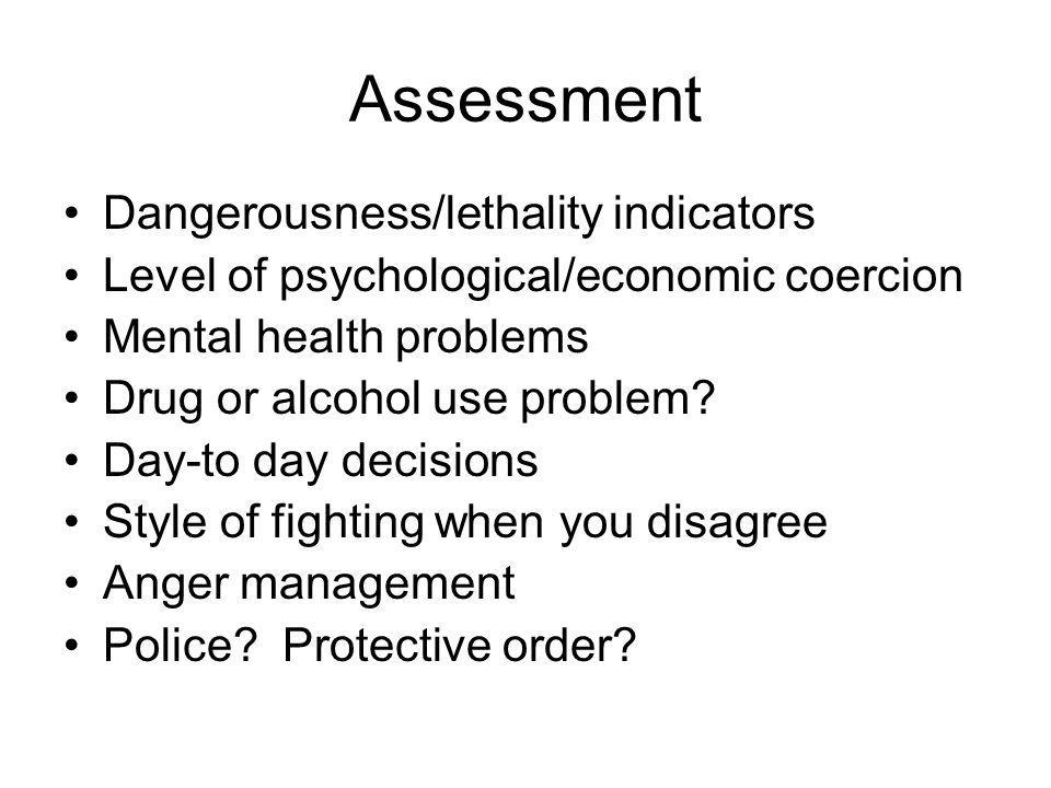 Assessment Dangerousness/lethality indicators