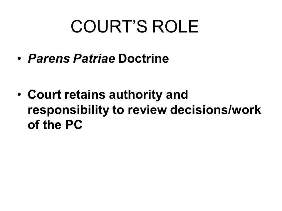 COURT'S ROLE Parens Patriae Doctrine