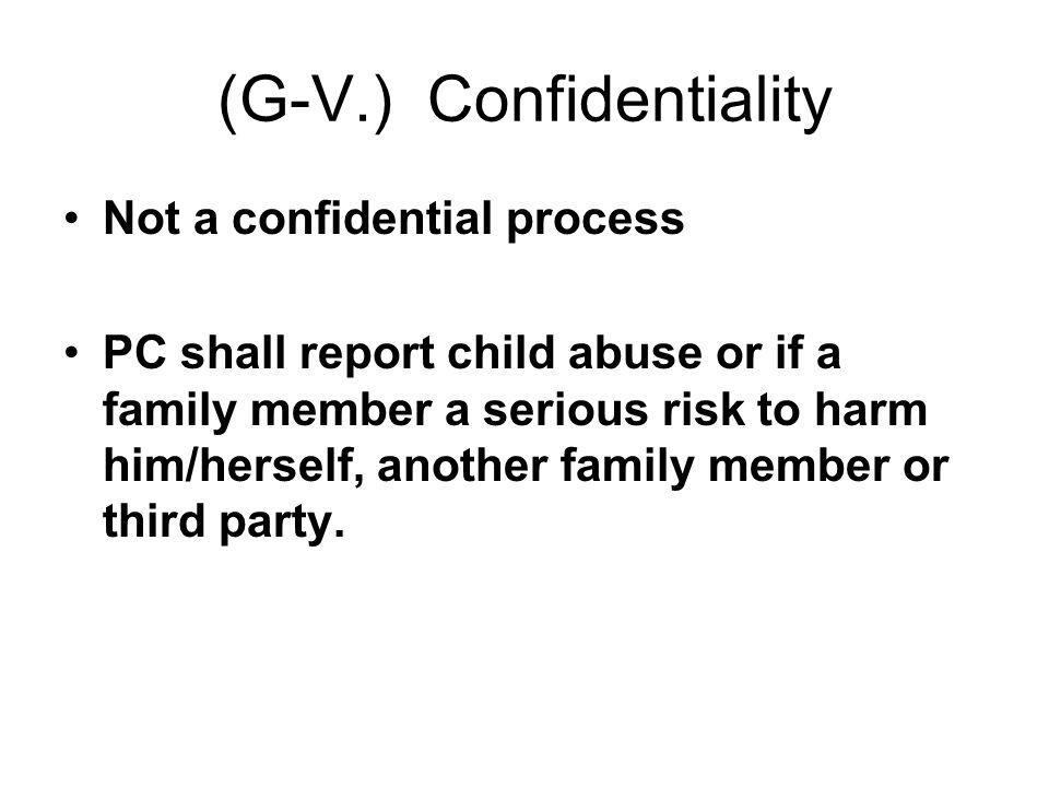 (G-V.) Confidentiality