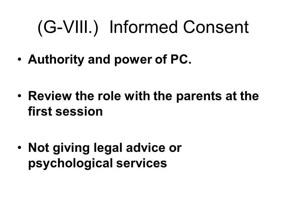 (G-VIII.) Informed Consent