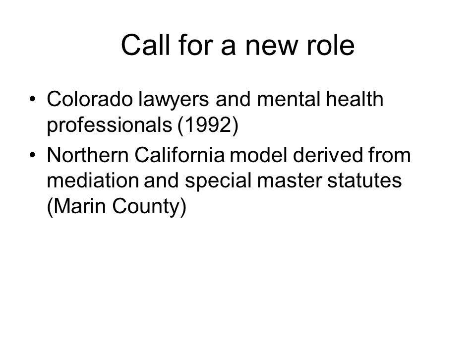 Call for a new role Colorado lawyers and mental health professionals (1992)