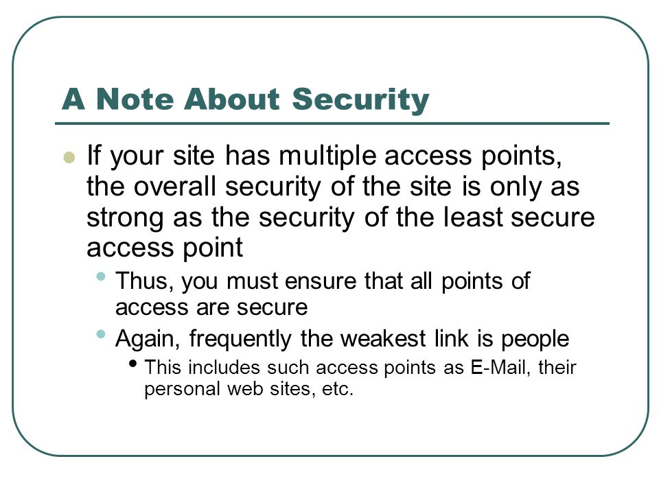 A Note About Security