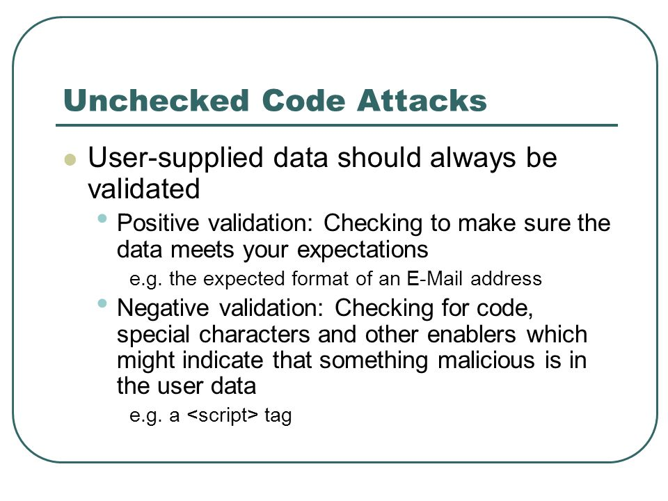 Unchecked Code Attacks