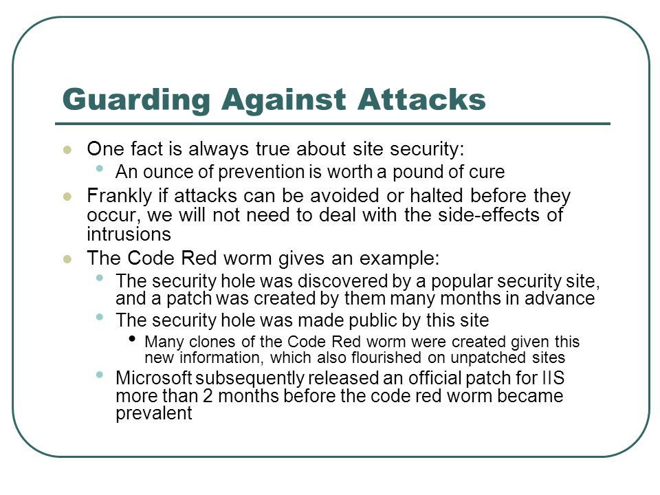 Guarding Against Attacks