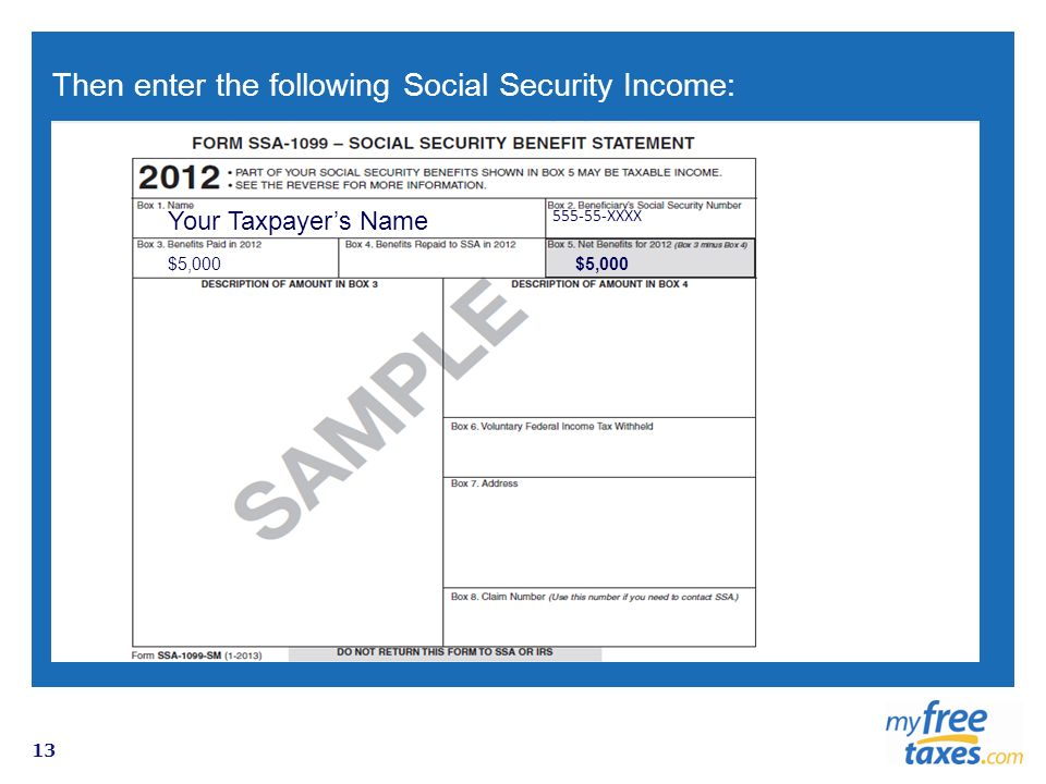 Then enter the following Social Security Income: