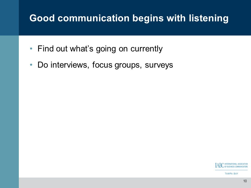 Good communication begins with listening