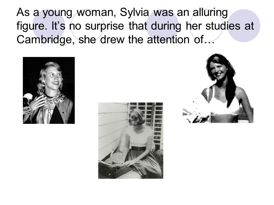 As a young woman, Sylvia was an alluring figure