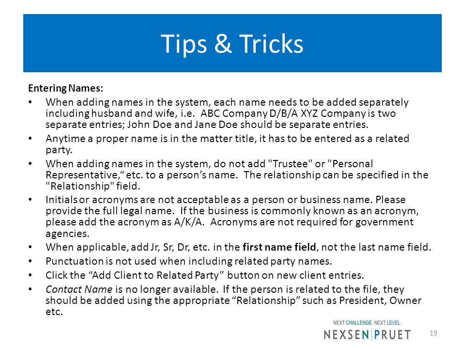 Tips & Tricks Entering Names: