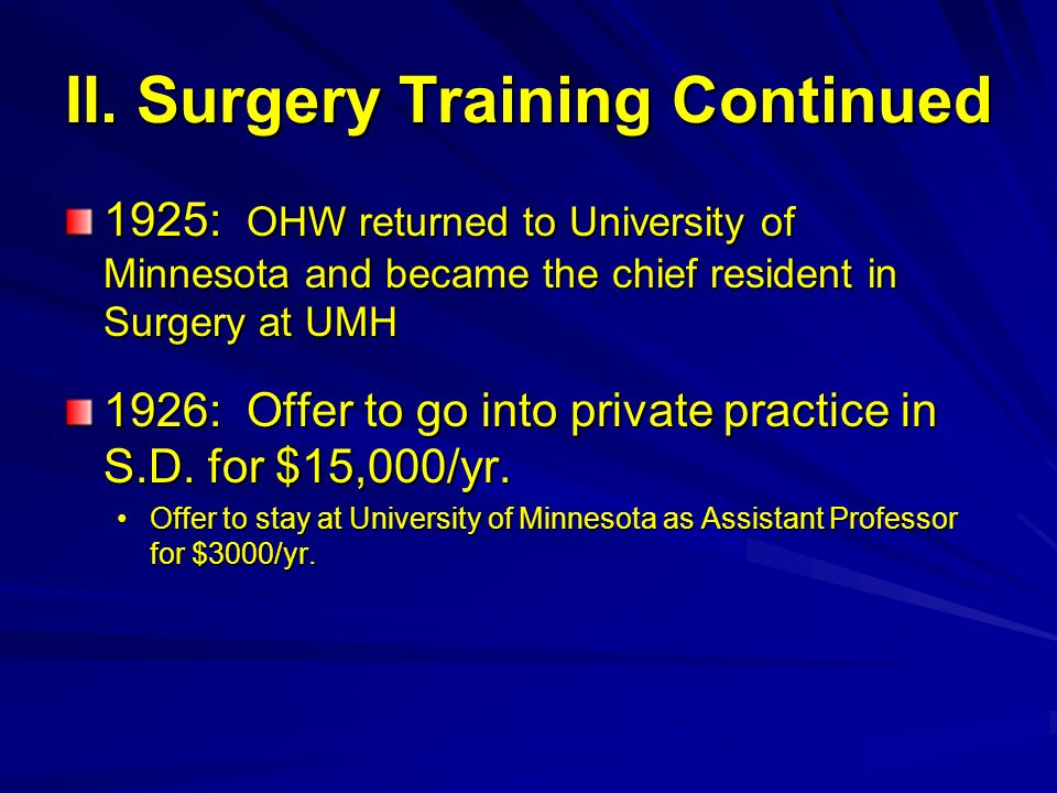 II. Surgery Training Continued