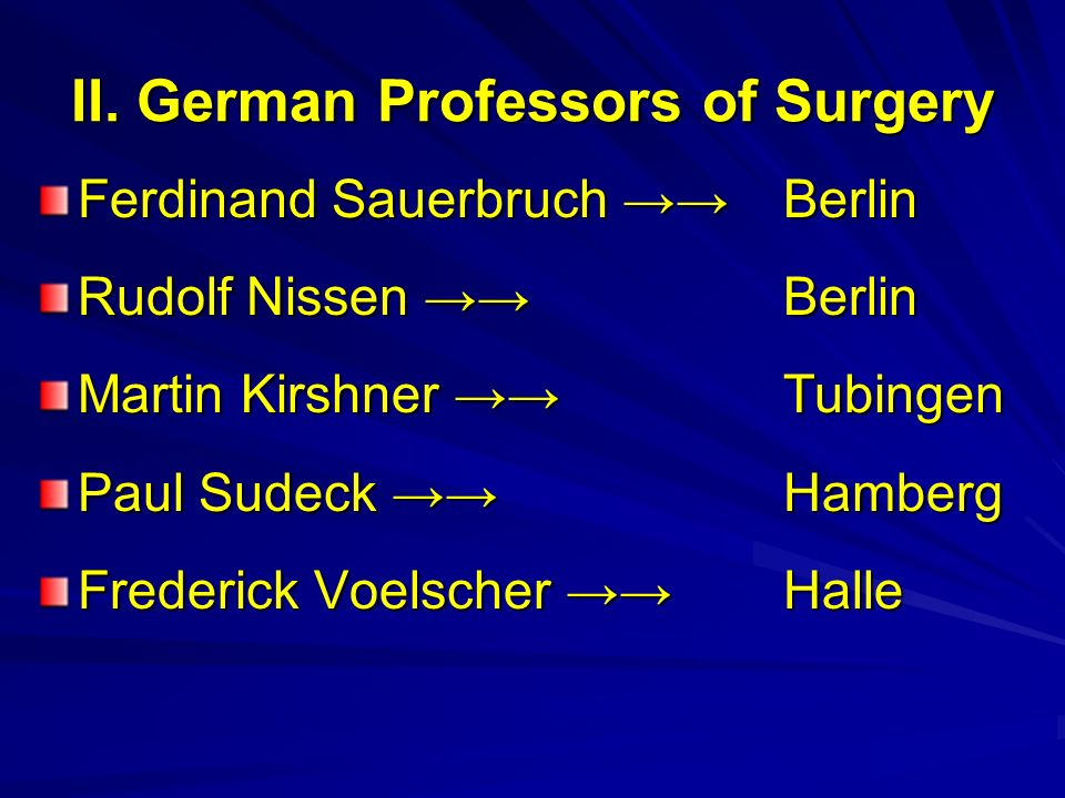 II. German Professors of Surgery