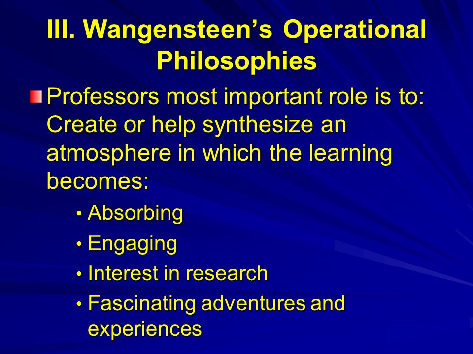 III. Wangensteen's Operational Philosophies