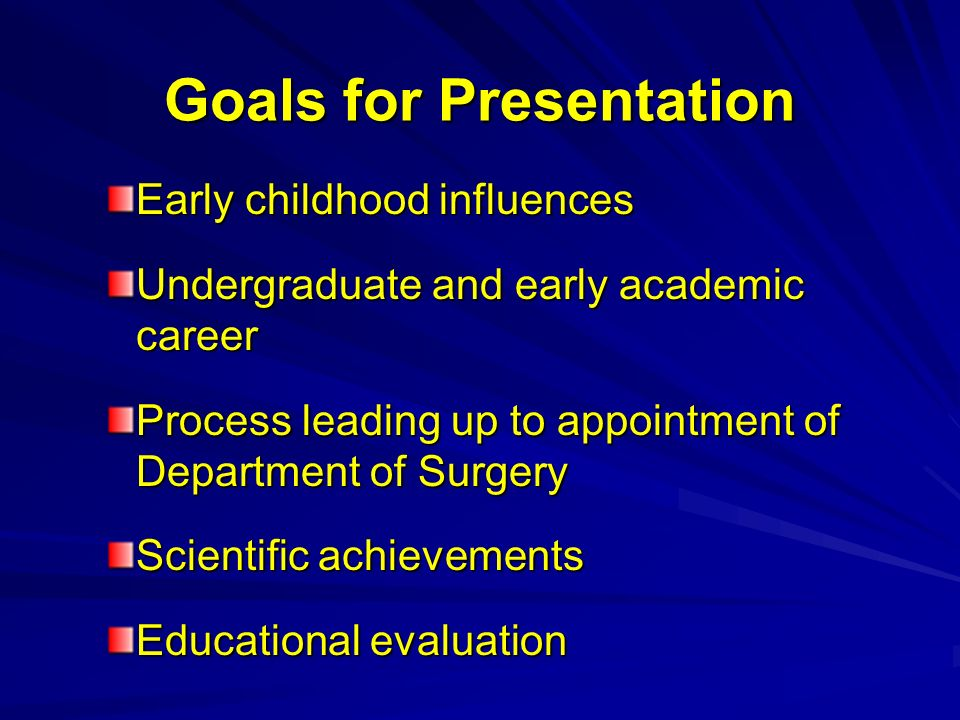 Goals for Presentation