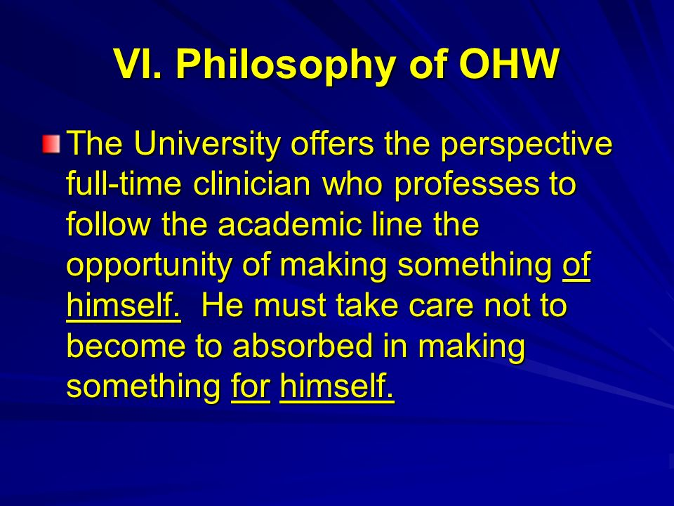 VI. Philosophy of OHW