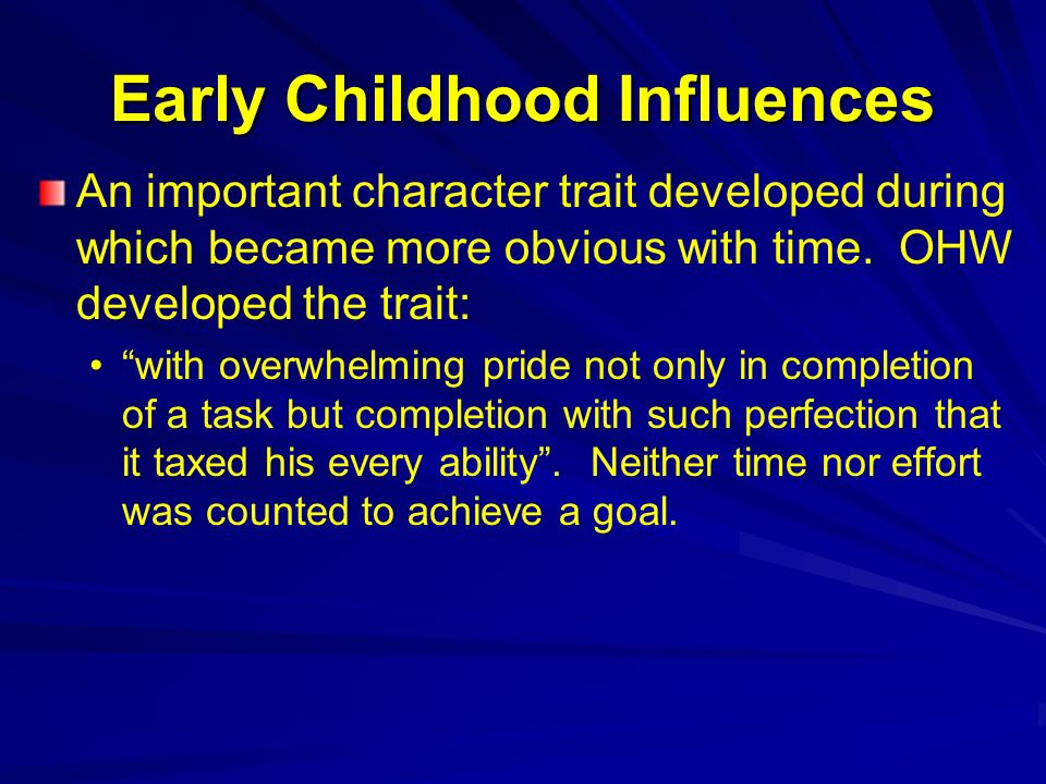 Early Childhood Influences